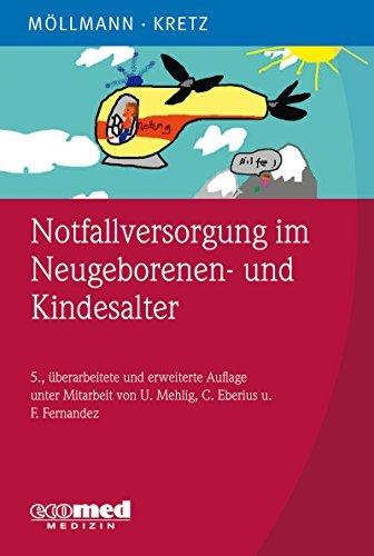 Notfallversorgung im Neugeborenen- und Kindesalter Cornelia Möllmann