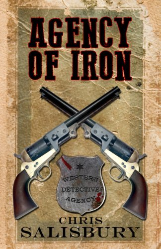 Agency of Iron (vol. 1)  by  Chris Salisbury