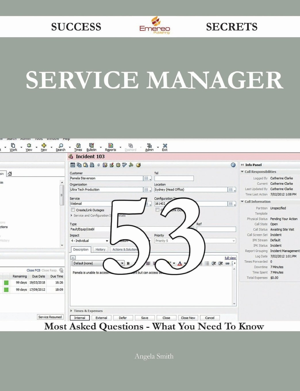 Service Manager 53 Success Secrets - 53 Most Asked Questions on Service Manager - What You Need to Know Angela Smith