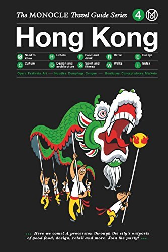 Hong Kong: Monocle Travel Guide  by  Monocle