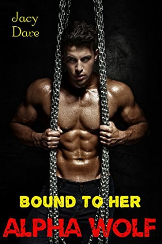 Bound to Her Alpha Wolf (6 BWWM Pregnancy Paranormal Erotic Romance Stories)  by  Jacy Dare