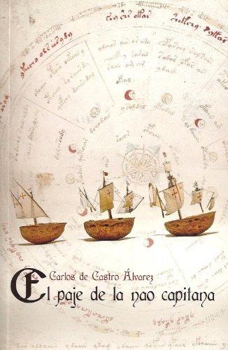 El paje de la nao capitana  by  Carlos de Castro Álvarez