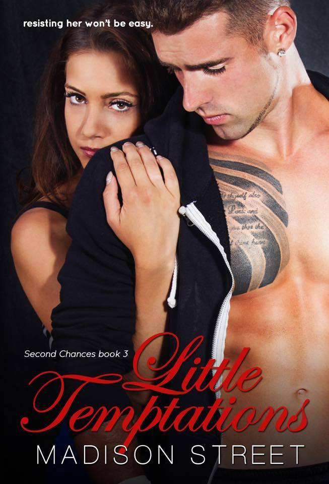 Little Temptations (Second Chances, #3)  by  Madison Street