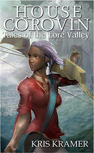 House Corovin (The Wind Riders Chronicles Book 4) Kris Kramer