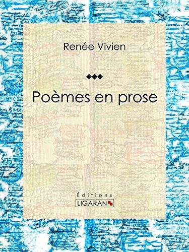 Poèmes en prose: Poésie  by  Renée Vivien