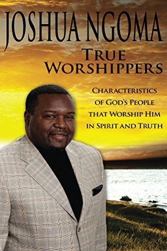 True Worshippers Joshua Ngoma
