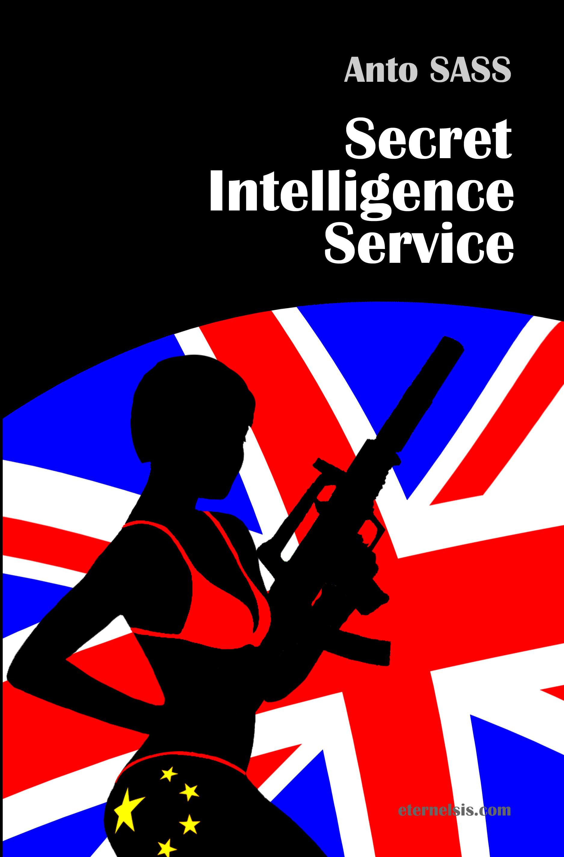 secret intelligence service  by  Anto Sass