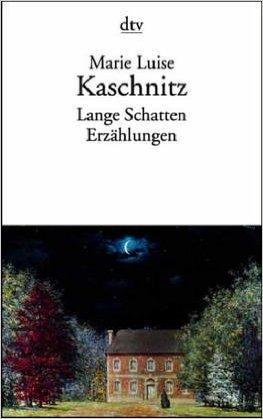 Lange Schatten: Erzählungen  by  Marie Luise Kaschnitz