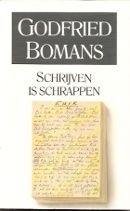 Schrijven is schrappen Godfried Bomans