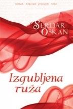 Izgubljena ruža  by  Serdar Özkan