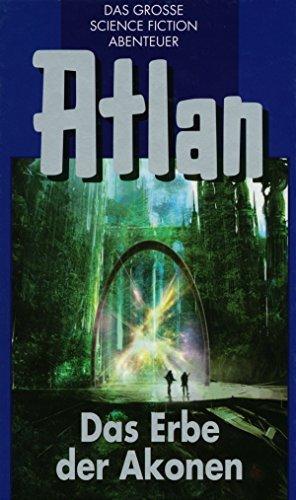 Atlan 38: Das Erbe der Akonen (Blauband): Der Kristallprinz: Die Akonen H.G. Franzis