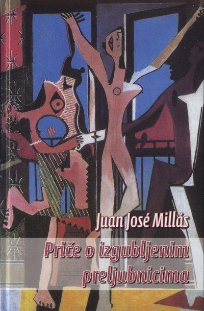 Priče o izgubljenim preljubnicima  by  Juan José Millás