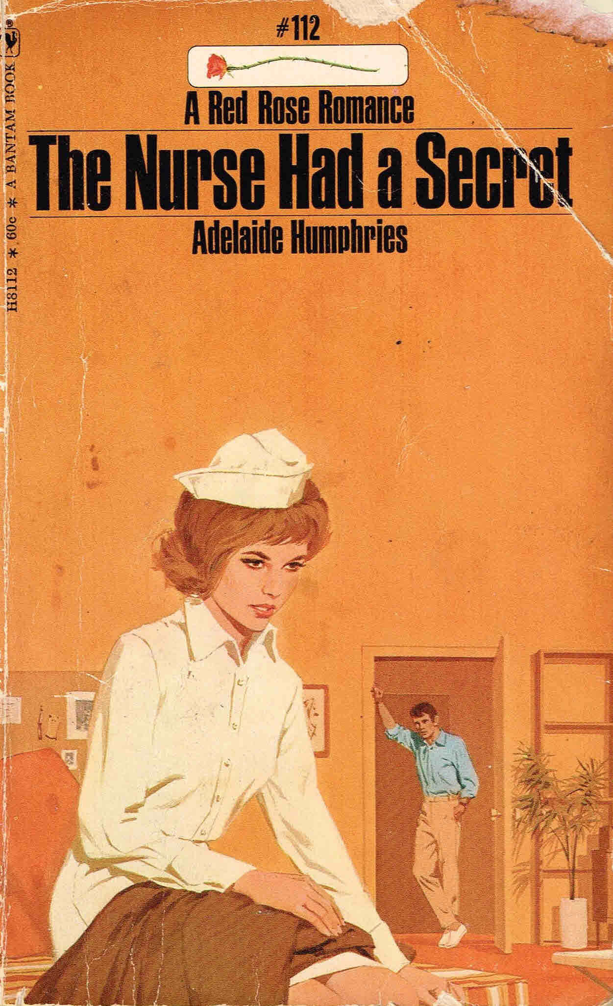 The Nurse Had a Secret  by  Adelaide Humphries