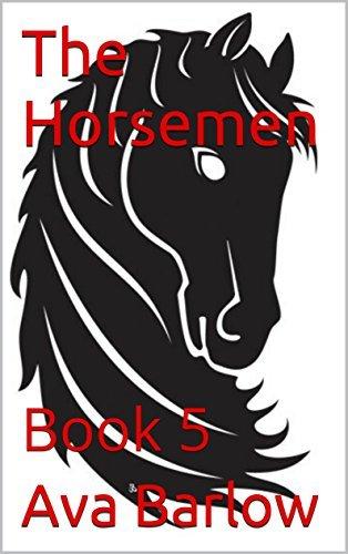 The Horsemen: Book 5 Ava Barlow