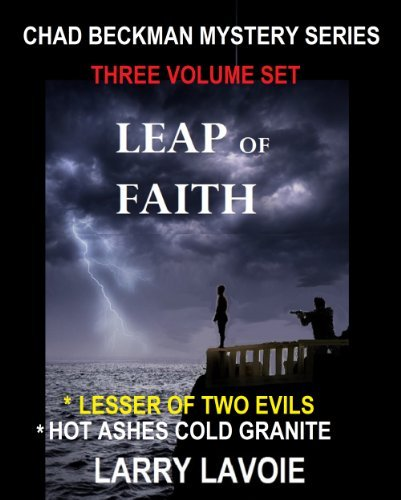 CHAD BECKMAN MYSTERY SERIES  by  Larry LaVoie