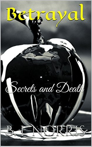 Betrayal: Secrets and Death (Red Vampire Series Book 2) B. L. Norris