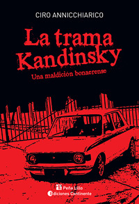 La Trama Kandinsky  by  Ciro Annicchiarico