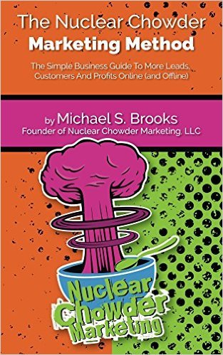 The Nuclear Chowder Marketing Method Michael S. Brooks