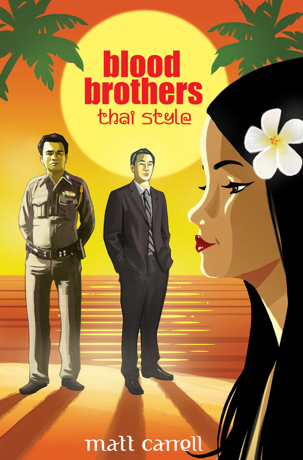 Blood Brothers... Thai Style  by  Matt Carrell