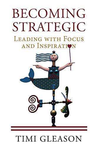 Becoming Strategic Timi Gleason
