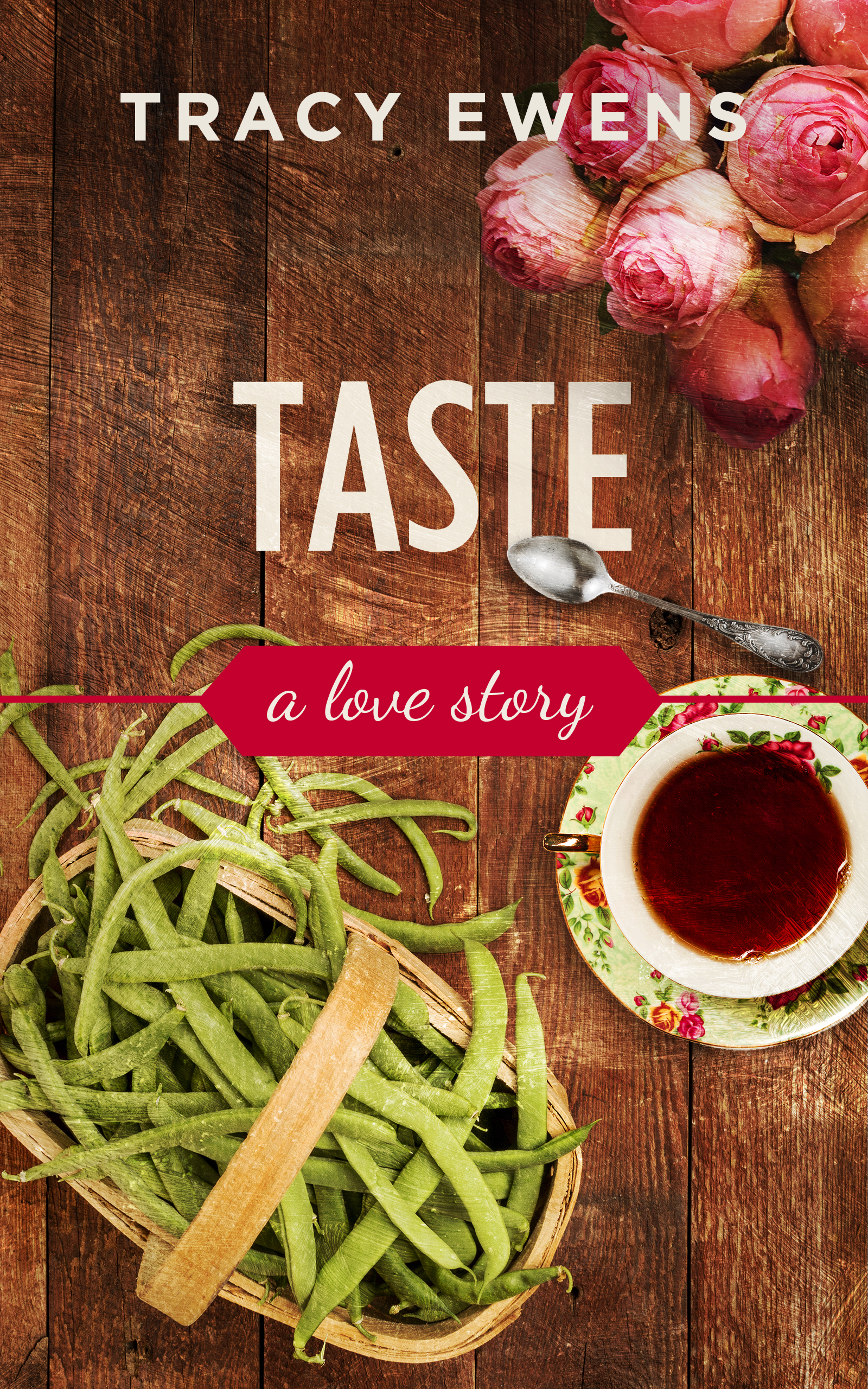 Taste: A Love Story (Book Three)  by  Tracy Ewens