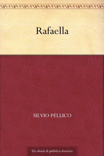 Rafaella  by  Silvio Pellico