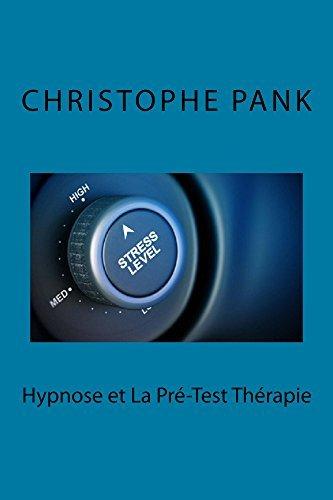 Hypnose et la Pre-test Therapie Christophe Pank