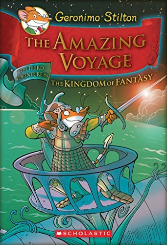 The Amazing Voyage: The Third Adventure in the Kingdom of Fantasy  by  Geronimo Stilton
