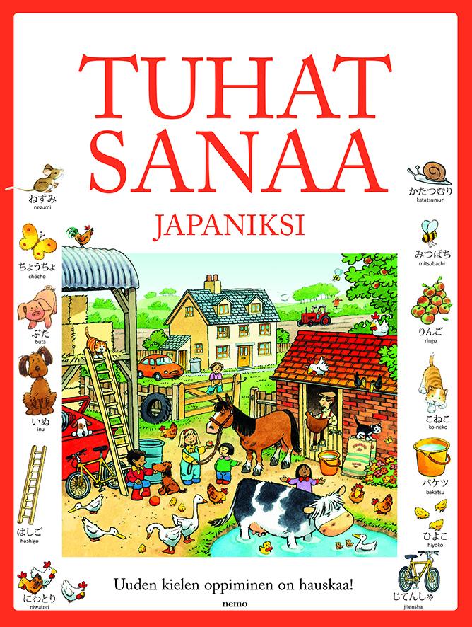 Tuhat sanaa japaniksi  by  Heather Amery