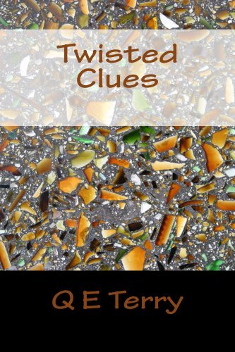 Twisted Clues (Owens Investigative Services Book 1)  by  Q E Terry