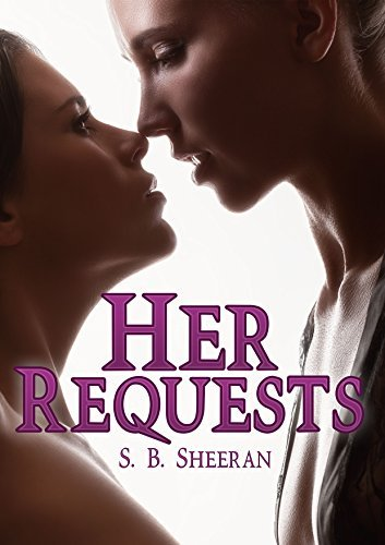 Her Requests  by  S.B. Sheeran