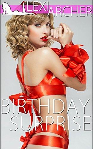 Birthday Surprise: A Hotwife Fantasy Lexi Archer
