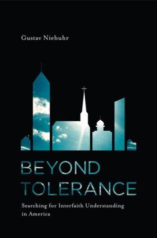 Beyond Tolerance Gustav Niebuhr