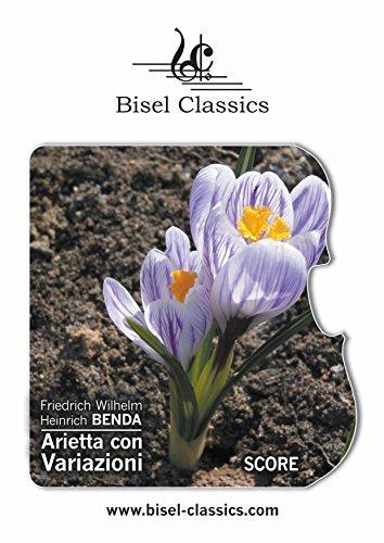 Arietta con Variazioni: Chamber Orchestral Score (Bisel Classics Book 264) Friedrich Wilhelm Heinrich Benda