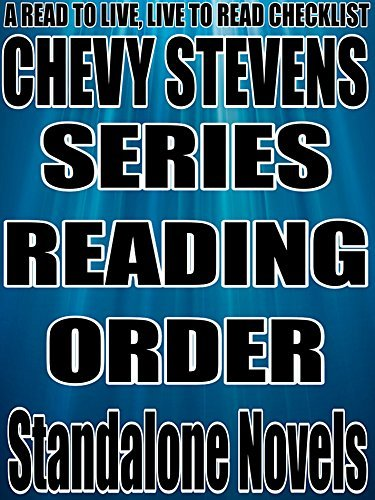 CHEVY STEVENS:: SERIES READING ORDER: A READ TO LIVE, LIVE TO READ CHECKLIST Rita Bookman