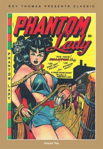 Roy Thomas Presents Classic Phantom Lady Vol. 2  by  Various