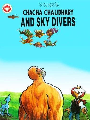 Chacha Chaudhary Sky Divers  by  Pran Kumar Sharma
