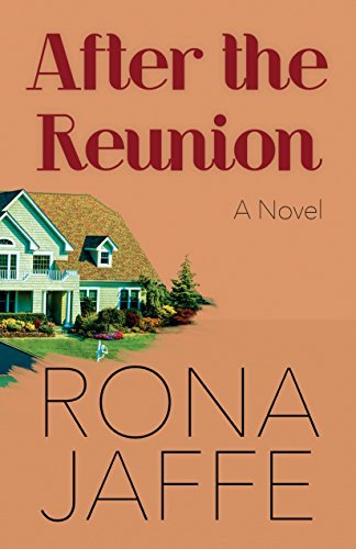 After the Reunion: A Novel Rona Jaffe