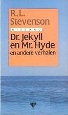 Dr. Jekyll en Mr. Hyde en andere verhalen Robert Louis Stevenson