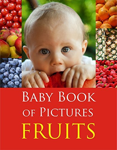 Baby Book of Pictures - FRUITS  by  Zubin Rashid