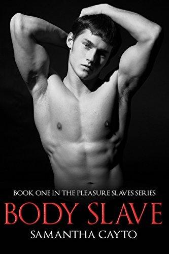 Body Slave (The Pleasure Slaves Series Book 1)  by  Valerie Mann