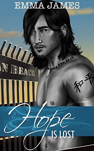 Hope Is Lost (Ocean Beach Book 2) Emma   James