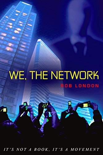 We The Network  by  Rob London