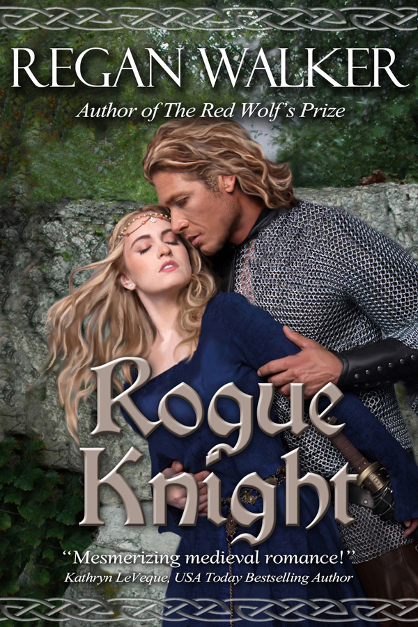 Rogue Knight (Medieval Warriors #2) Regan Walker