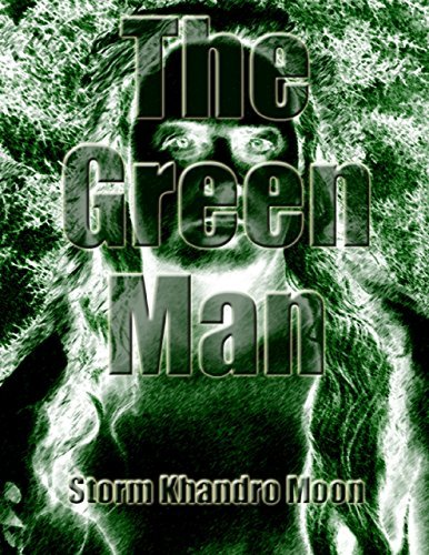 The Green Man  by  Storm Khandro Moon