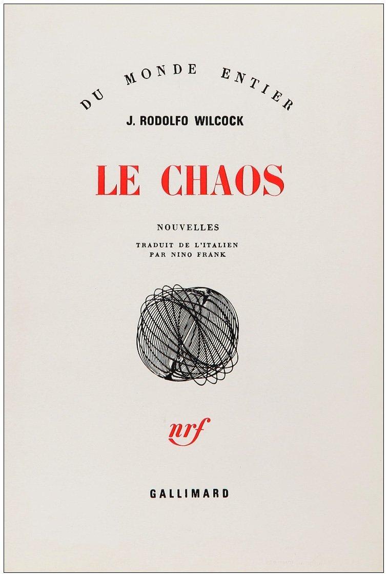 Le chaos Juan Rodolfo Wilcock