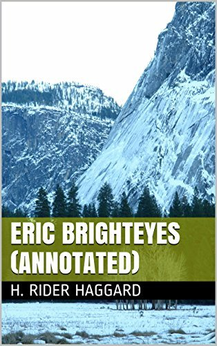 Eric Brighteyes (Annotated)  by  H. Rider Haggard