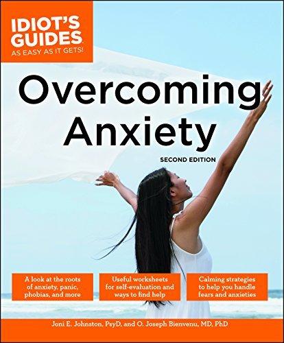 Idiots Guides: Overcoming Anxiety, 2E  by  Joni E. Johnston