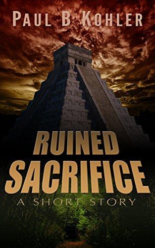 Ruined Sacrifice  by  Paul B. Kohler