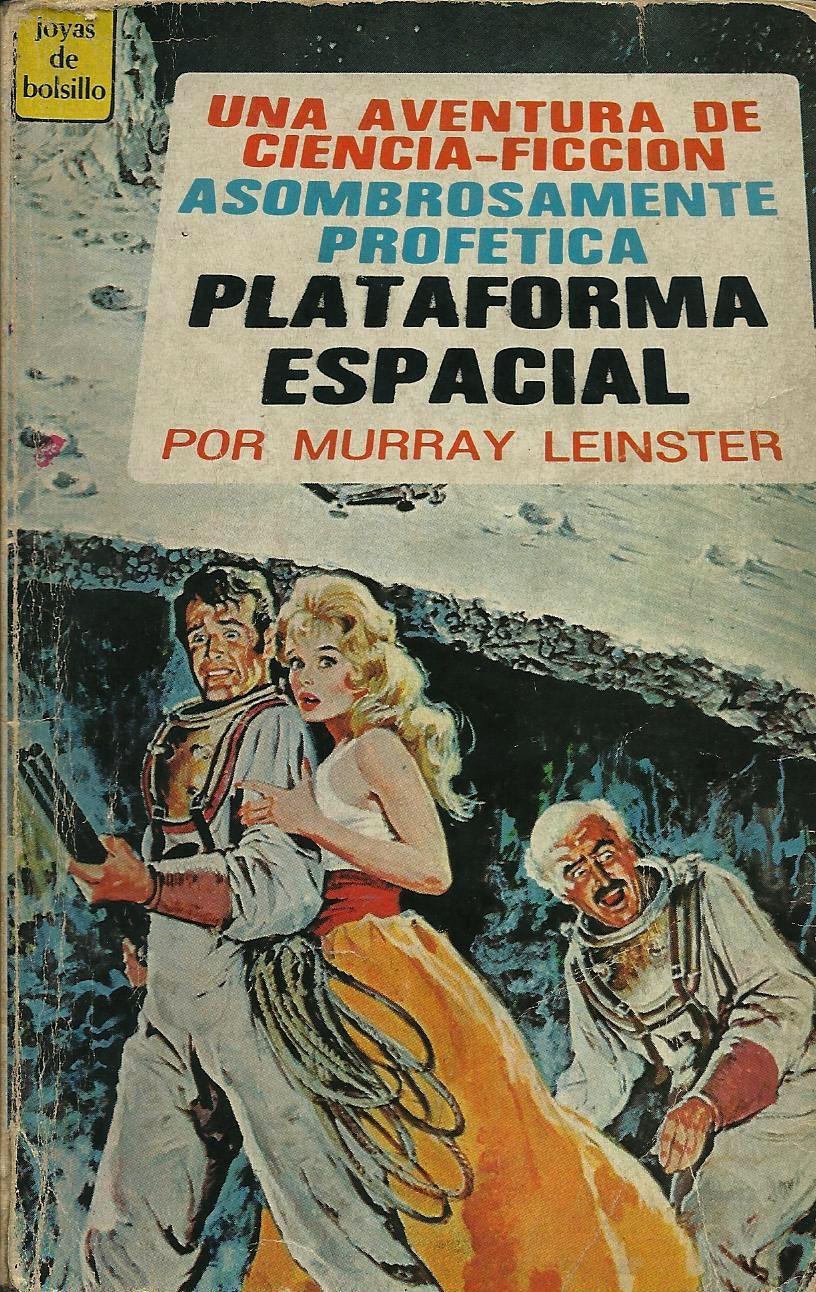 Plataforma espacial  by  Murray Leinster